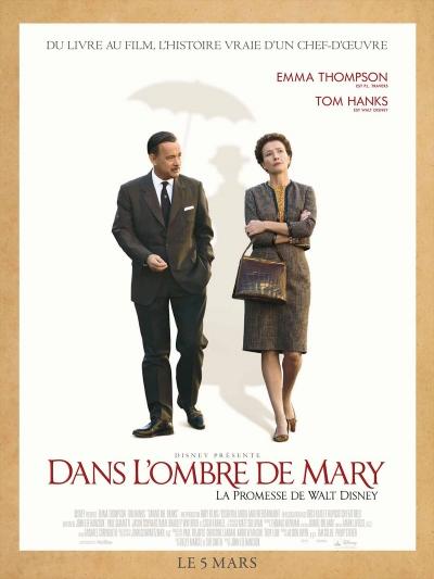 L'affiche de Dans l'ombre de Mary - La promesse de Walt Disney