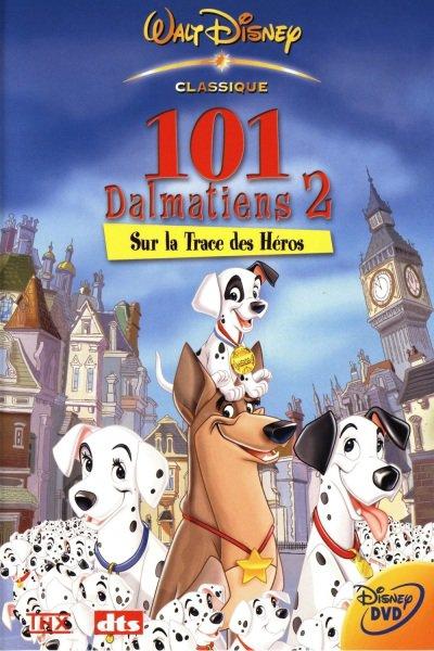 L'affiche de Les 101 Dalmatiens 2: sur la trace des héros