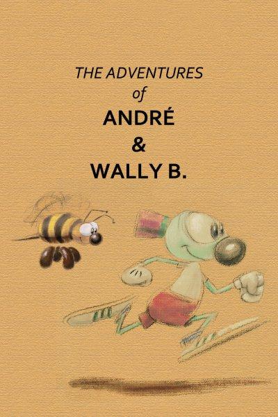 L'affiche de Les Aventures d'André & Wally B.